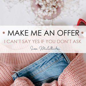 Make Me An Offer 💓💓💓